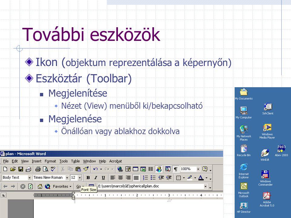 További eszközök Ikon (objektum reprezentálása a képernyőn)