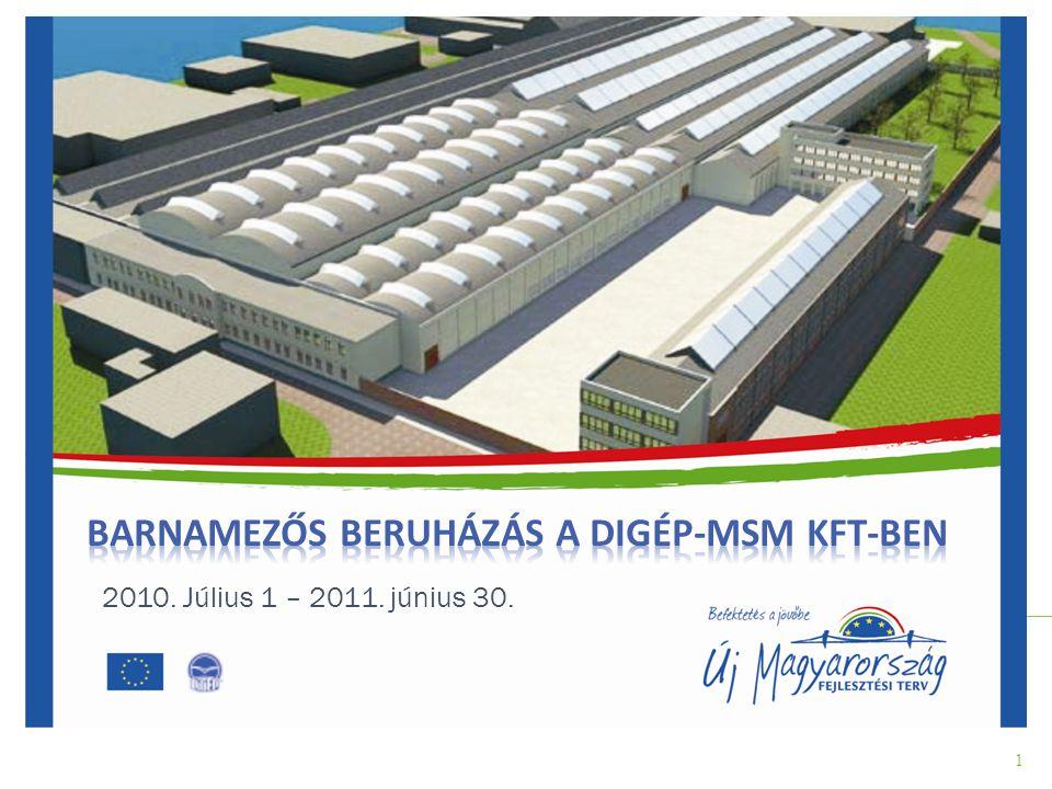 Barnamezős Beruházás a DIGÉP-MSM Kft-ben