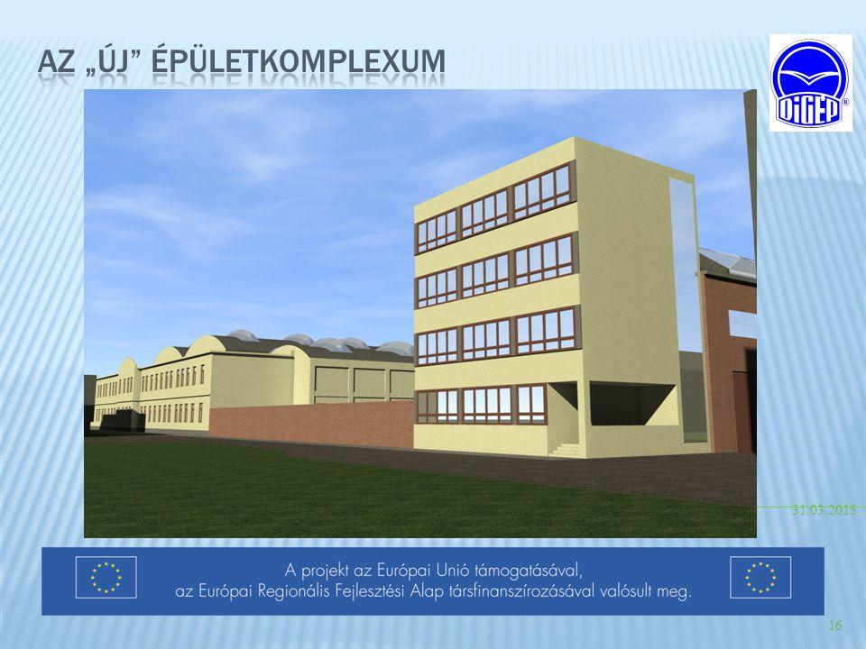 """Az """"új Épületkomplexum"""