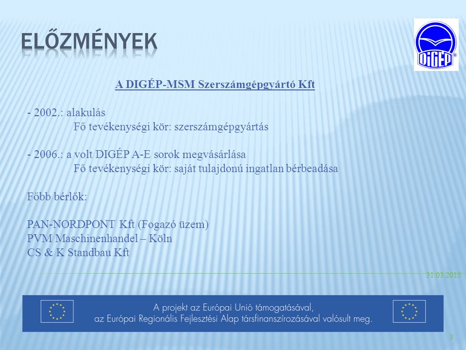 A DIGÉP-MSM Szerszámgépgyártó Kft