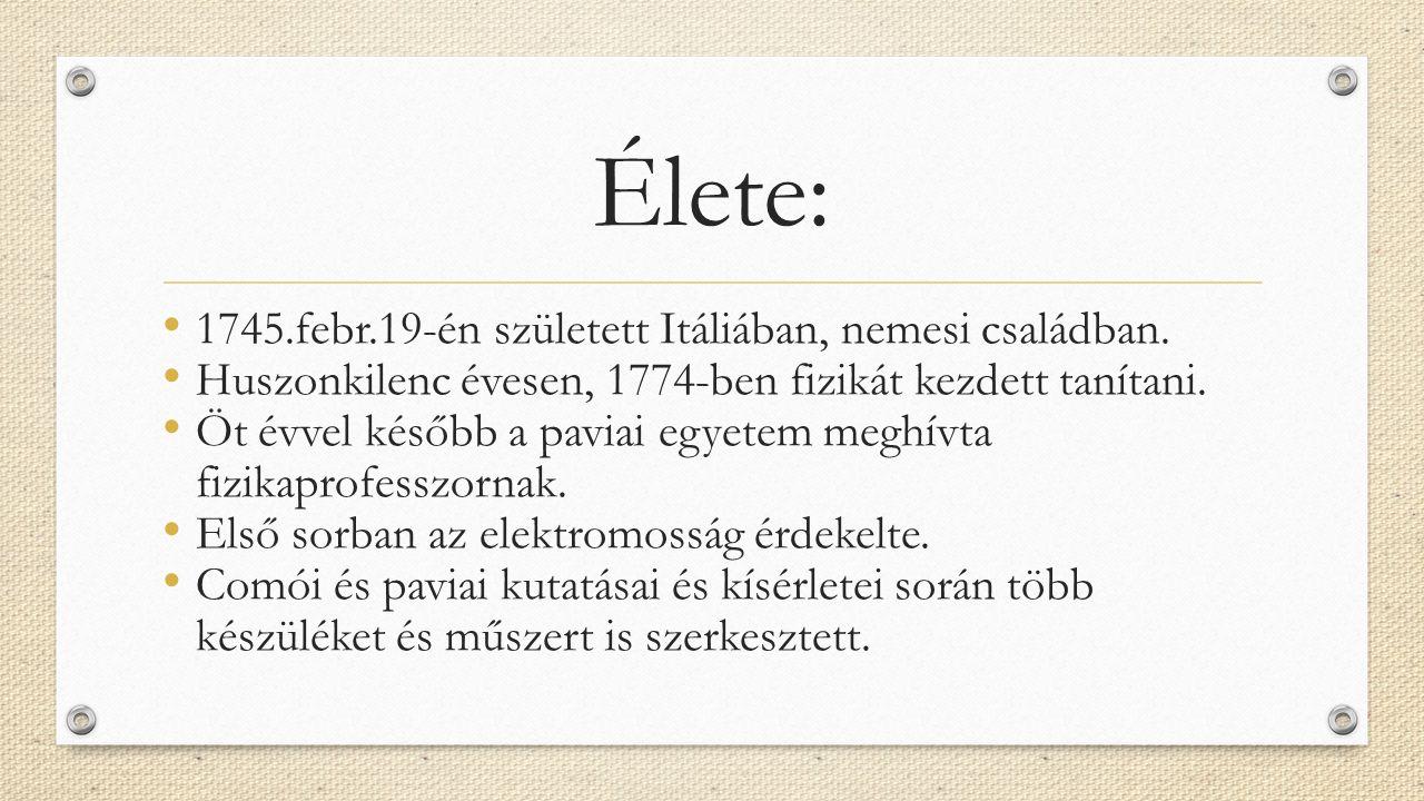 Élete: 1745.febr.19-én született Itáliában, nemesi családban.
