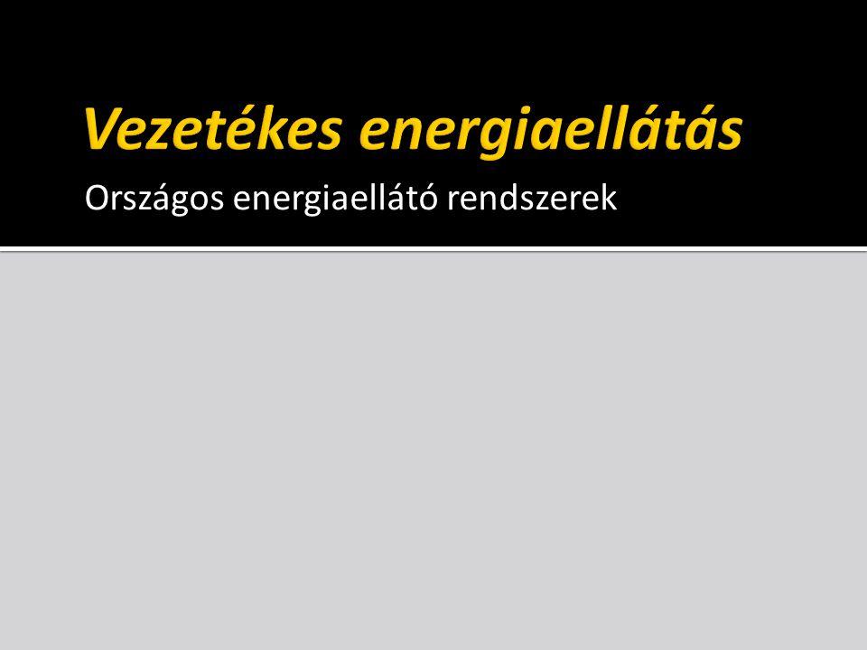 Vezetékes energiaellátás