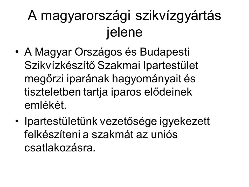 A magyarországi szikvízgyártás jelene
