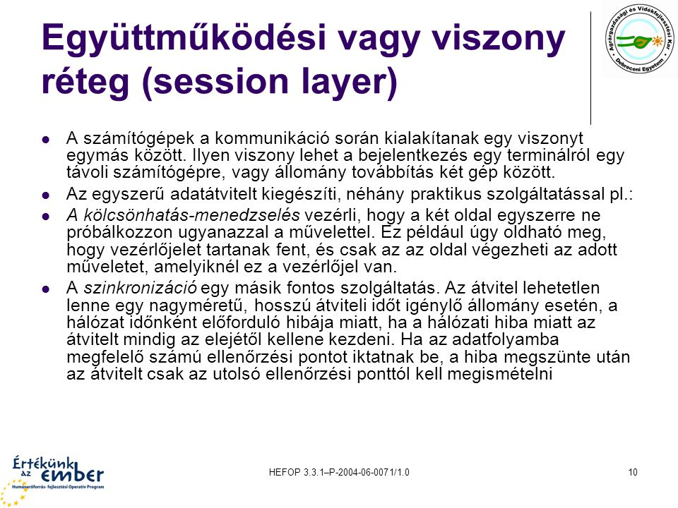 Együttműködési vagy viszony réteg (session layer)