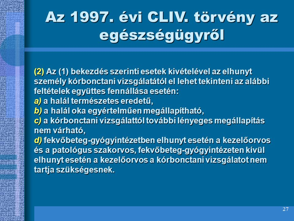 Az 1997. évi CLIV. törvény az egészségügyről