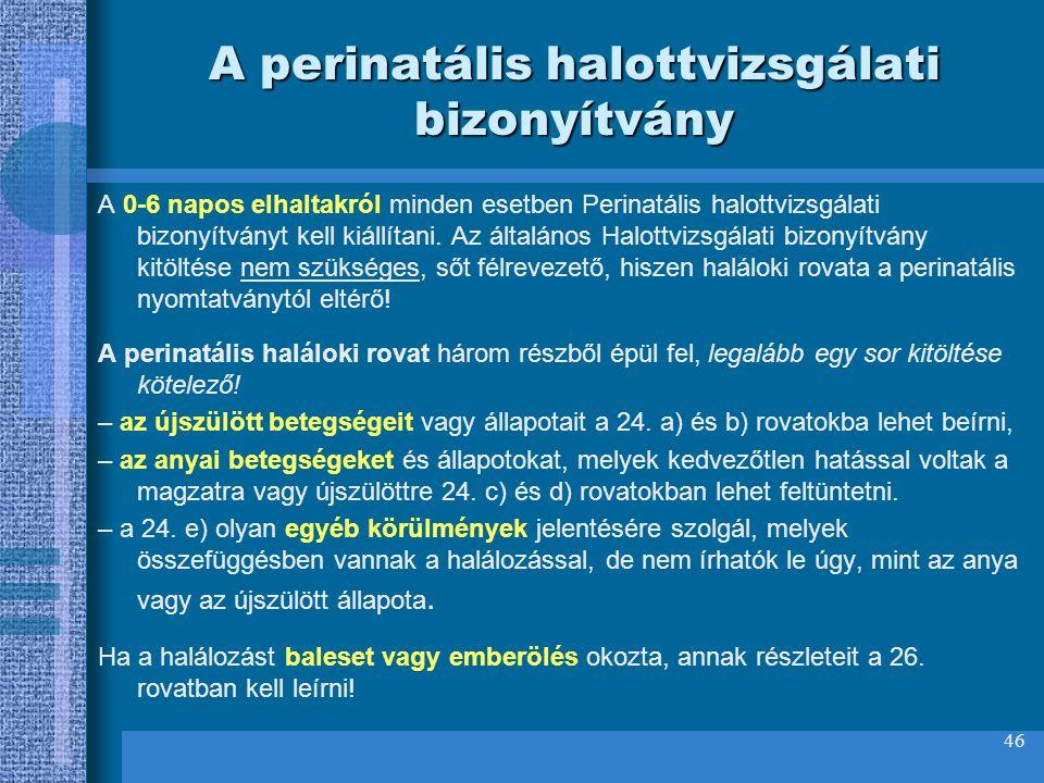 A perinatális halottvizsgálati bizonyítvány