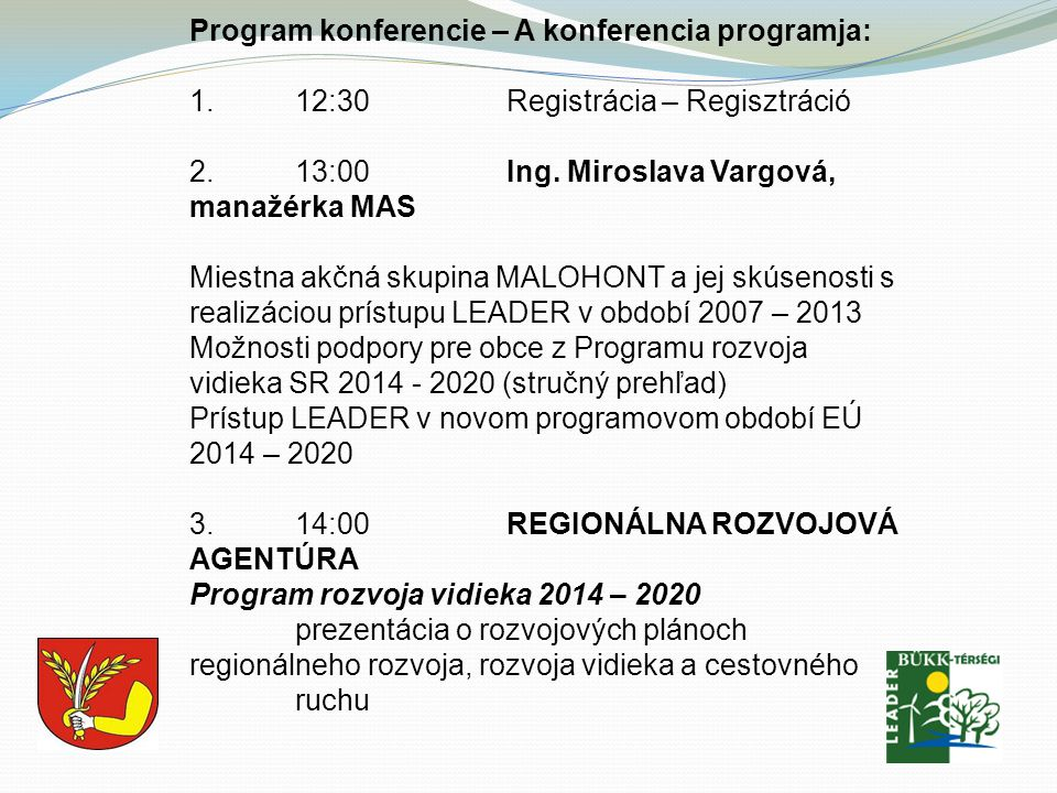 Program konferencie – A konferencia programja:
