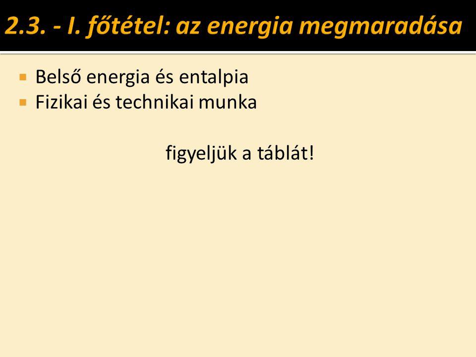 2.3. - I. főtétel: az energia megmaradása