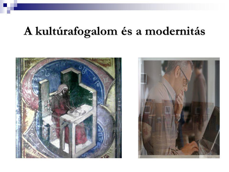 A kultúrafogalom és a modernitás