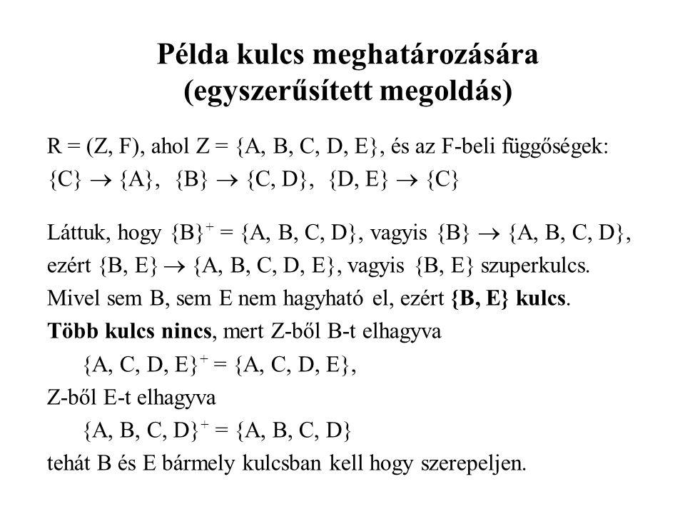 Példa kulcs meghatározására (egyszerűsített megoldás)
