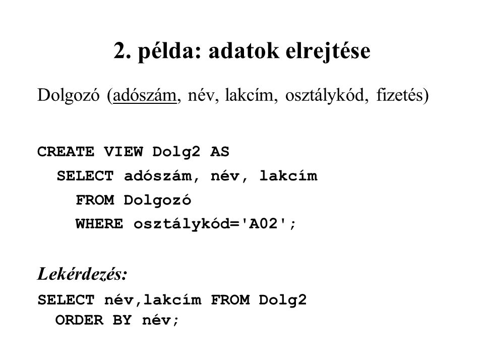 2. példa: adatok elrejtése