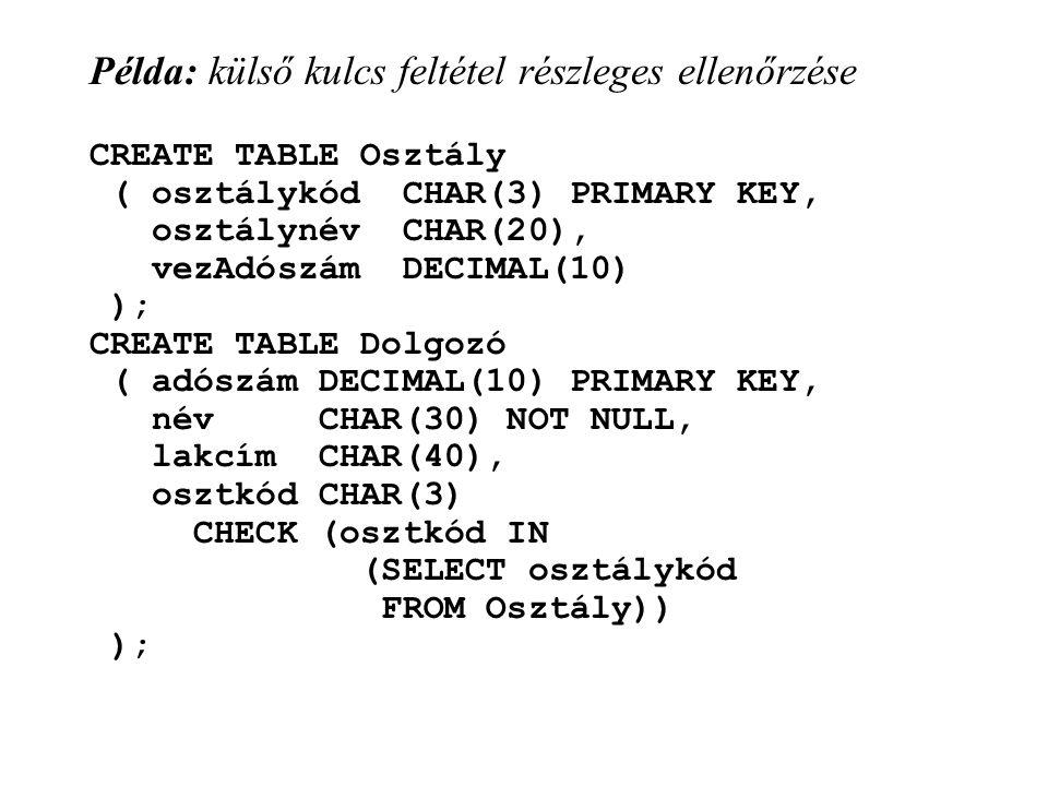 Példa: külső kulcs feltétel részleges ellenőrzése