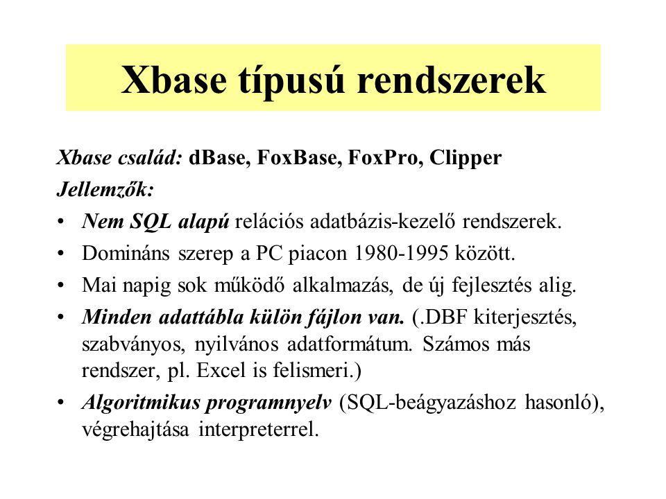 Xbase típusú rendszerek