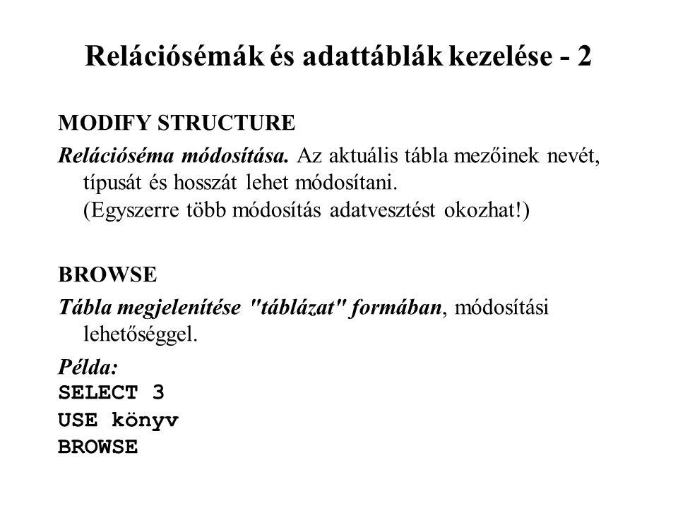 Relációsémák és adattáblák kezelése - 2