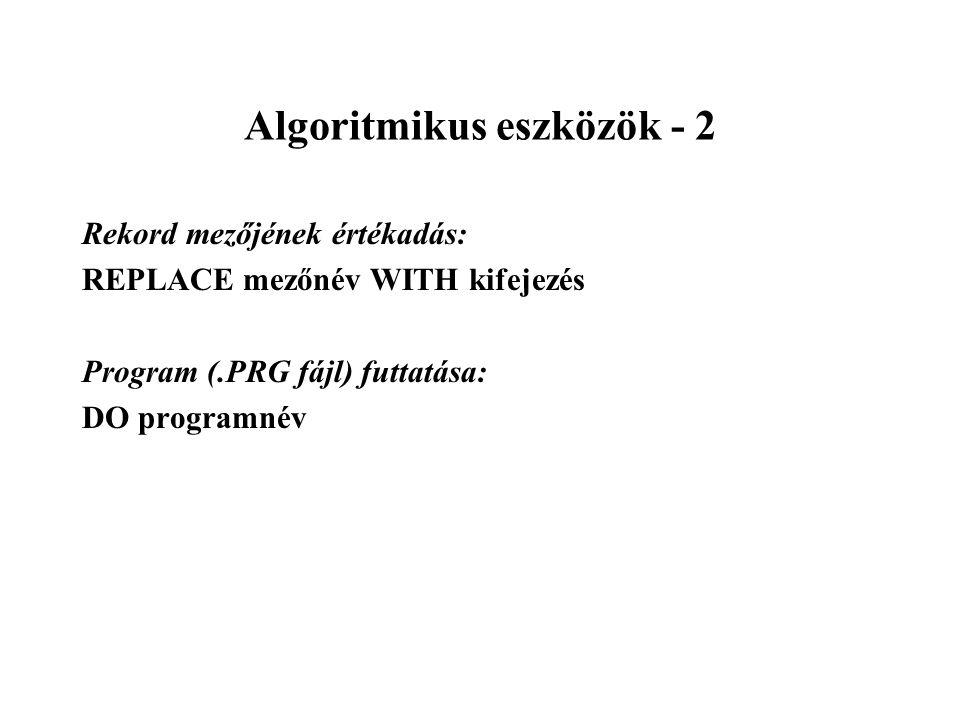 Algoritmikus eszközök - 2