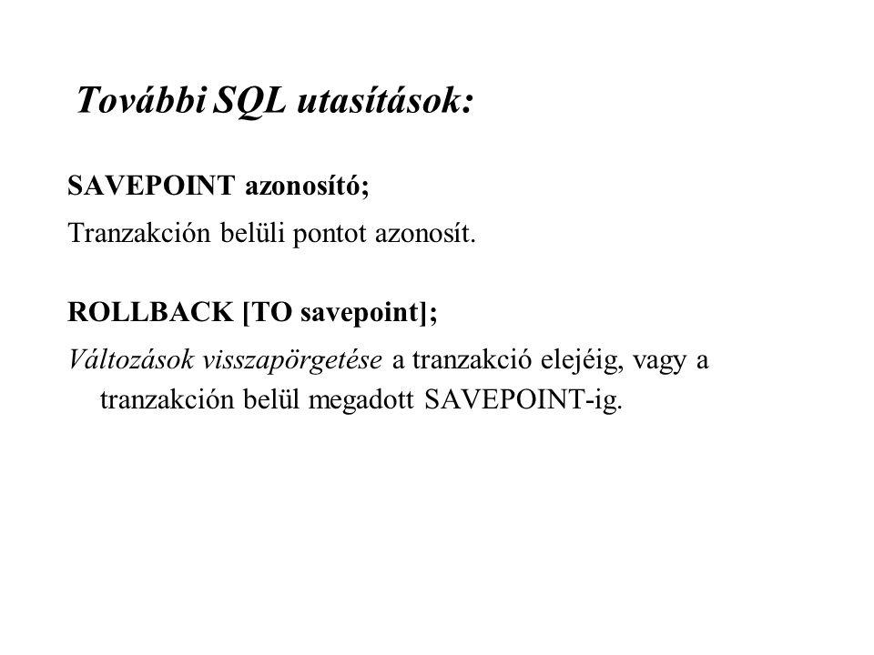További SQL utasítások: