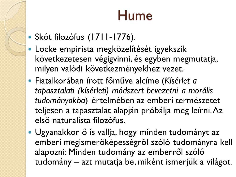 Hume Skót filozófus (1711-1776).