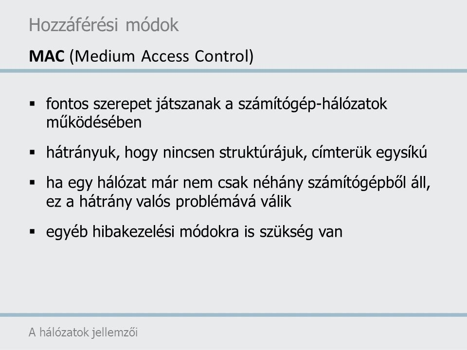 MAC (Medium Access Control)