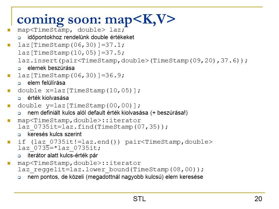 coming soon: map<K,V>