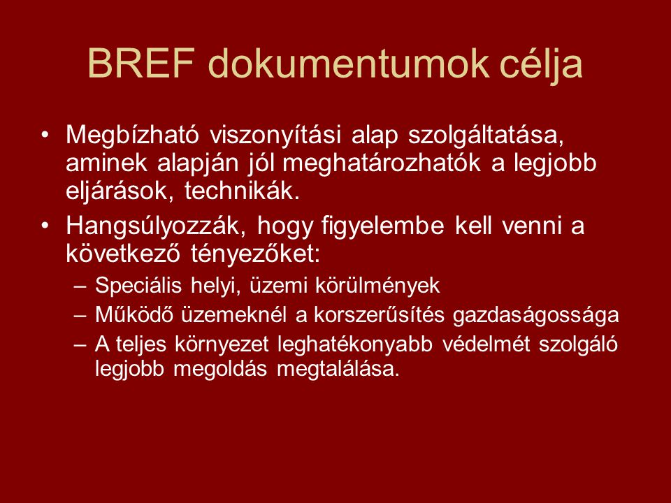 BREF dokumentumok célja