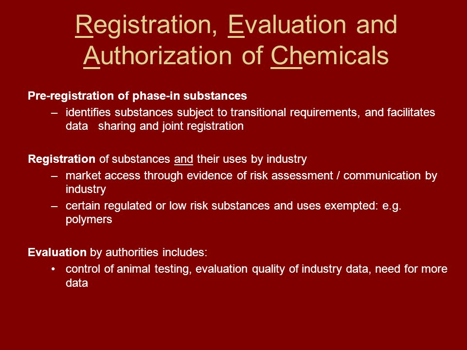 Registration, Evaluation and Authorization of Chemicals