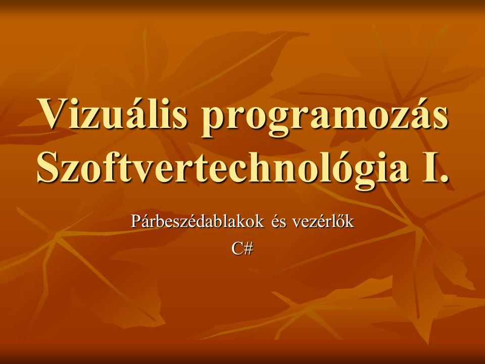 Vizuális programozás Szoftvertechnológia I.