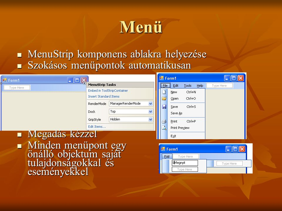 Menü MenuStrip komponens ablakra helyezése