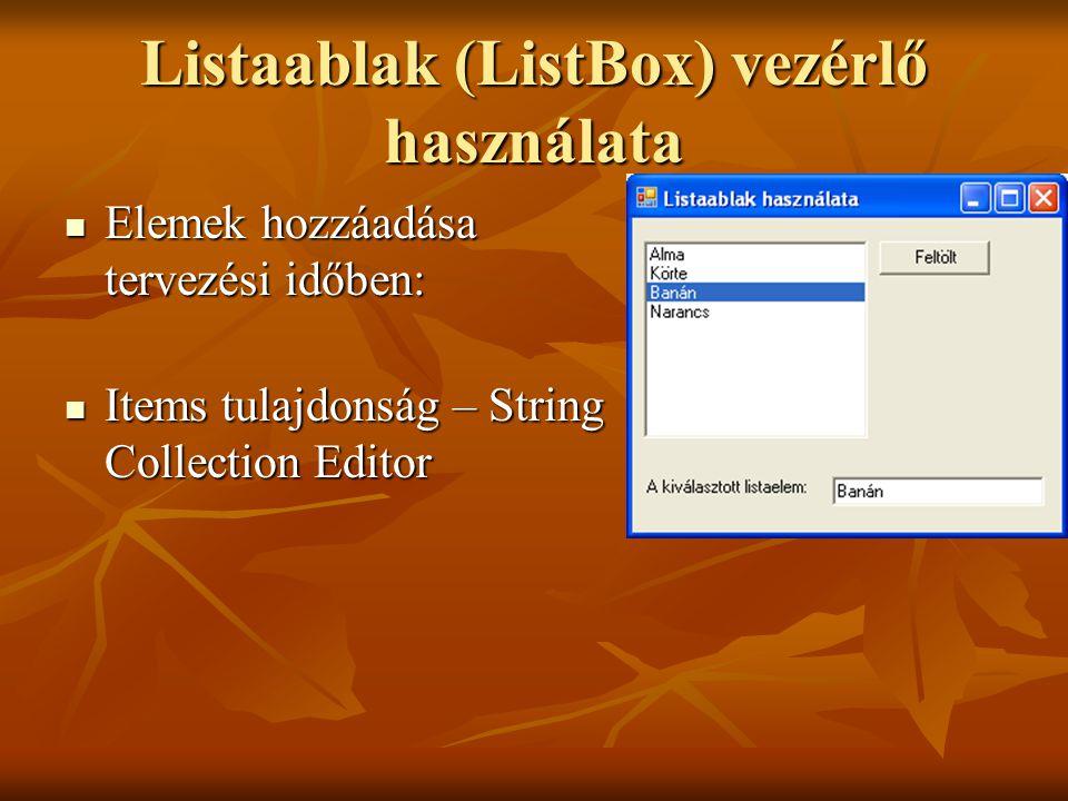 Listaablak (ListBox) vezérlő használata