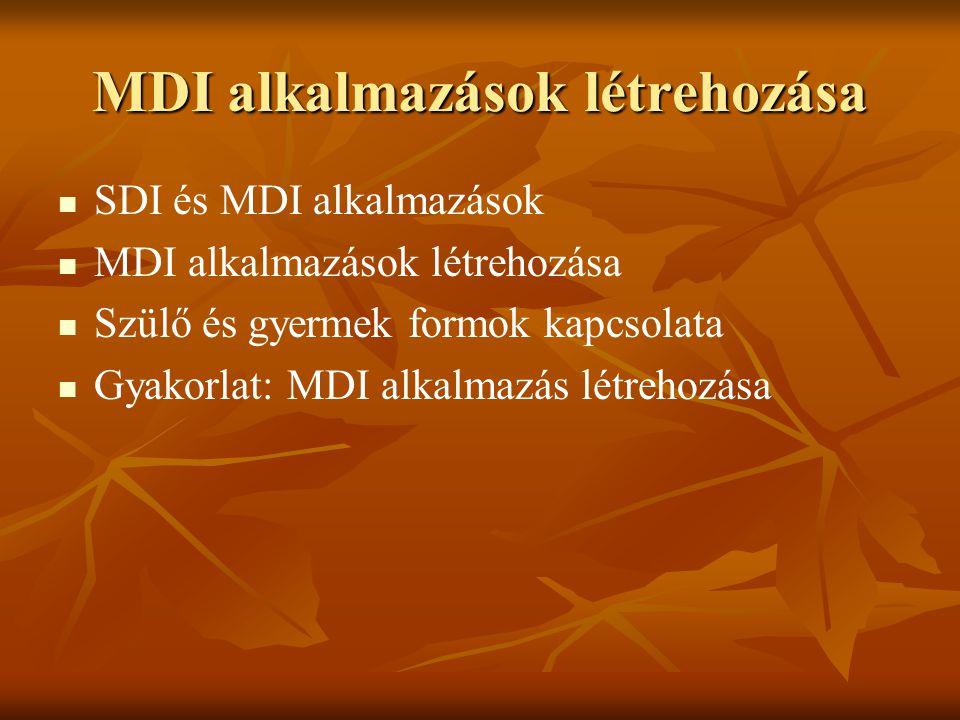 MDI alkalmazások létrehozása