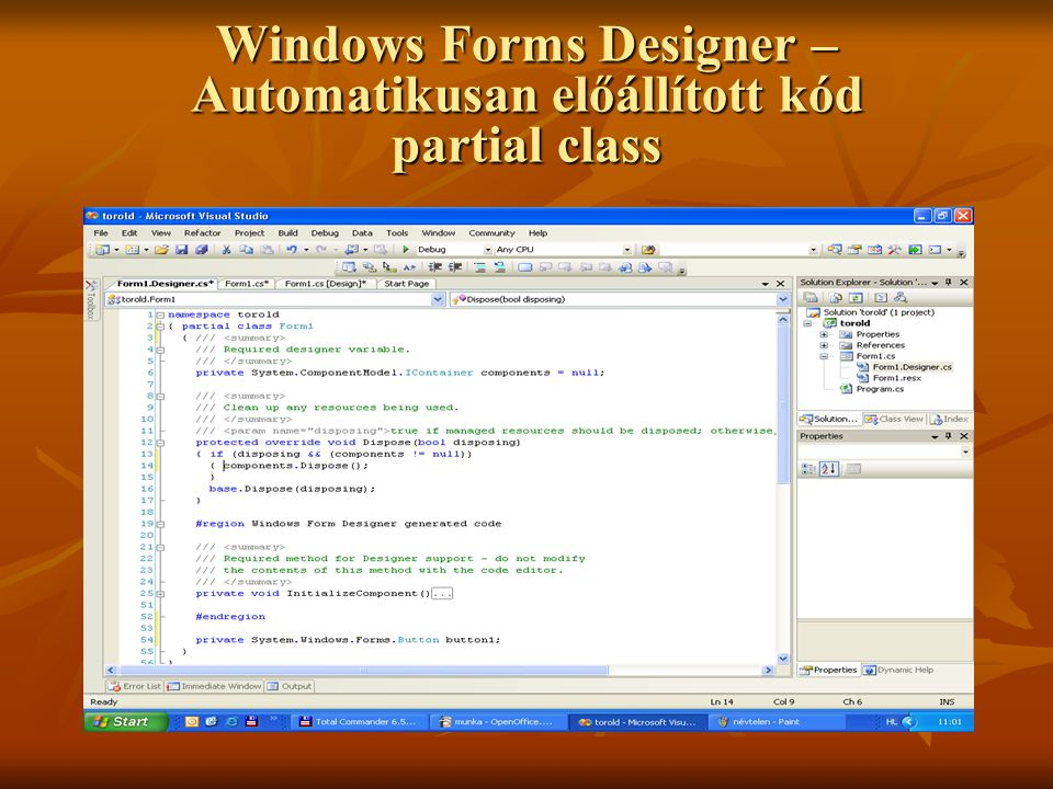 Windows Forms Designer – Automatikusan előállított kód partial class