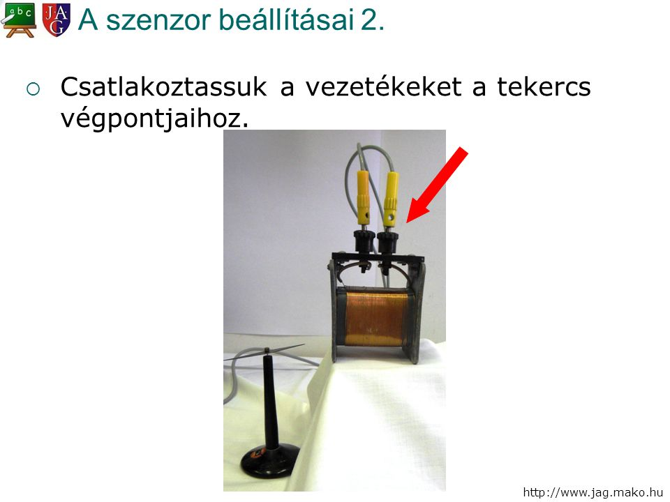 A szenzor beállításai 2. Csatlakoztassuk a vezetékeket a tekercs végpontjaihoz.