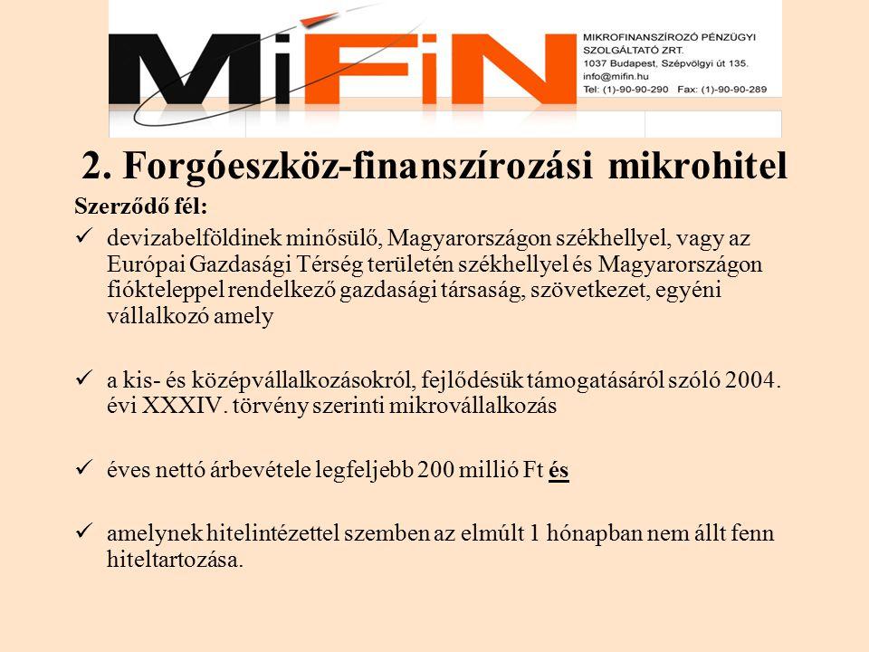 2. Forgóeszköz-finanszírozási mikrohitel