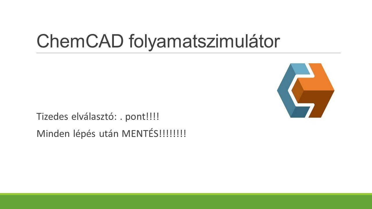 ChemCAD folyamatszimulátor