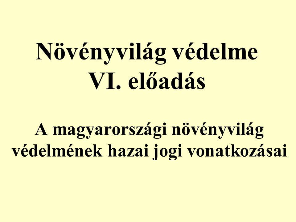 A magyarországi növényvilág védelmének hazai jogi vonatkozásai