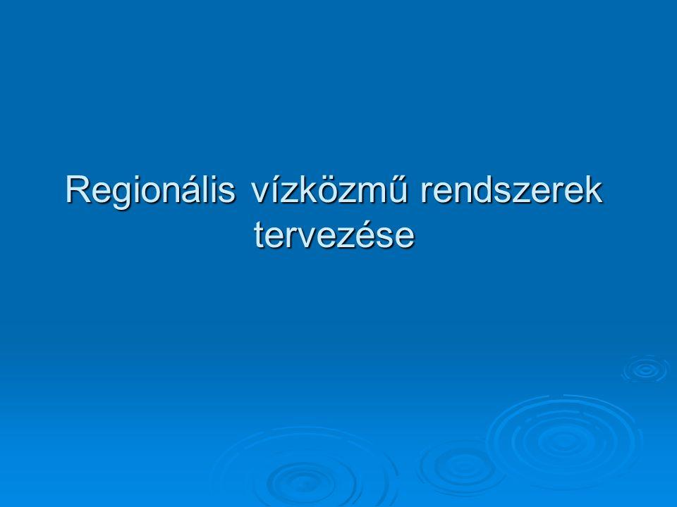 Regionális vízközmű rendszerek tervezése