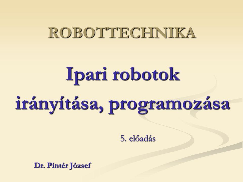 Ipari robotok irányítása, programozása