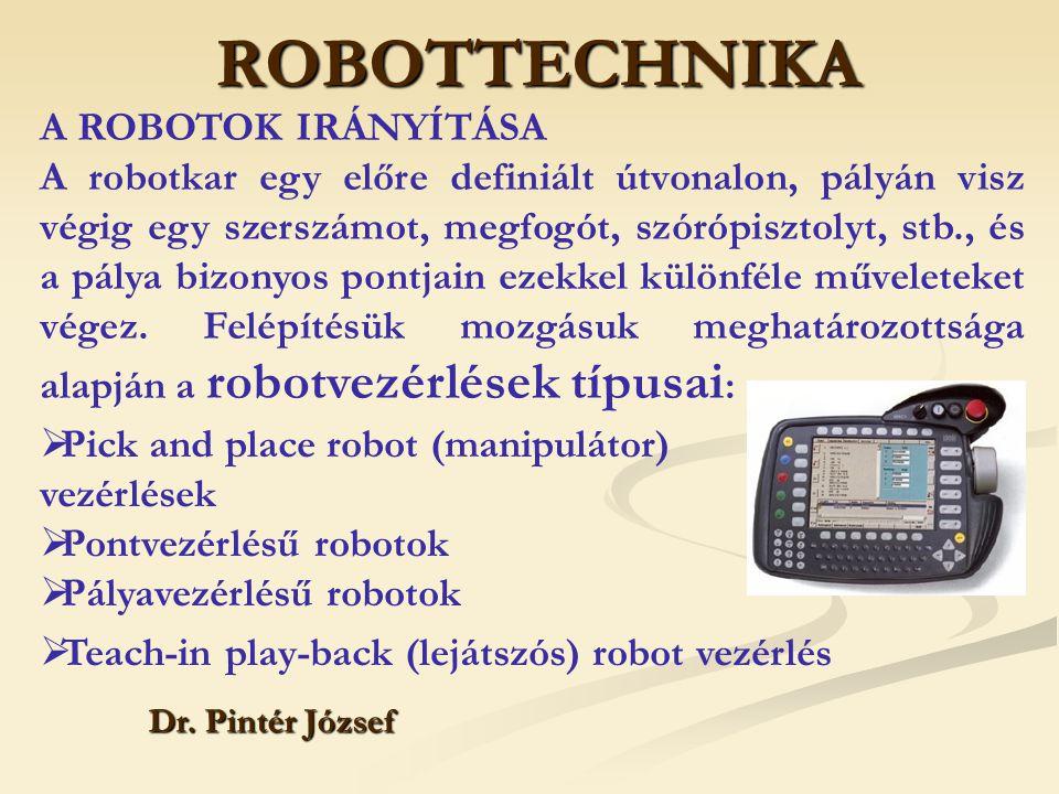 ROBOTTECHNIKA A ROBOTOK IRÁNYÍTÁSA