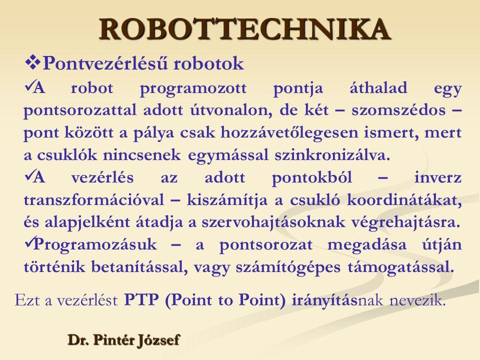 ROBOTTECHNIKA Pontvezérlésű robotok