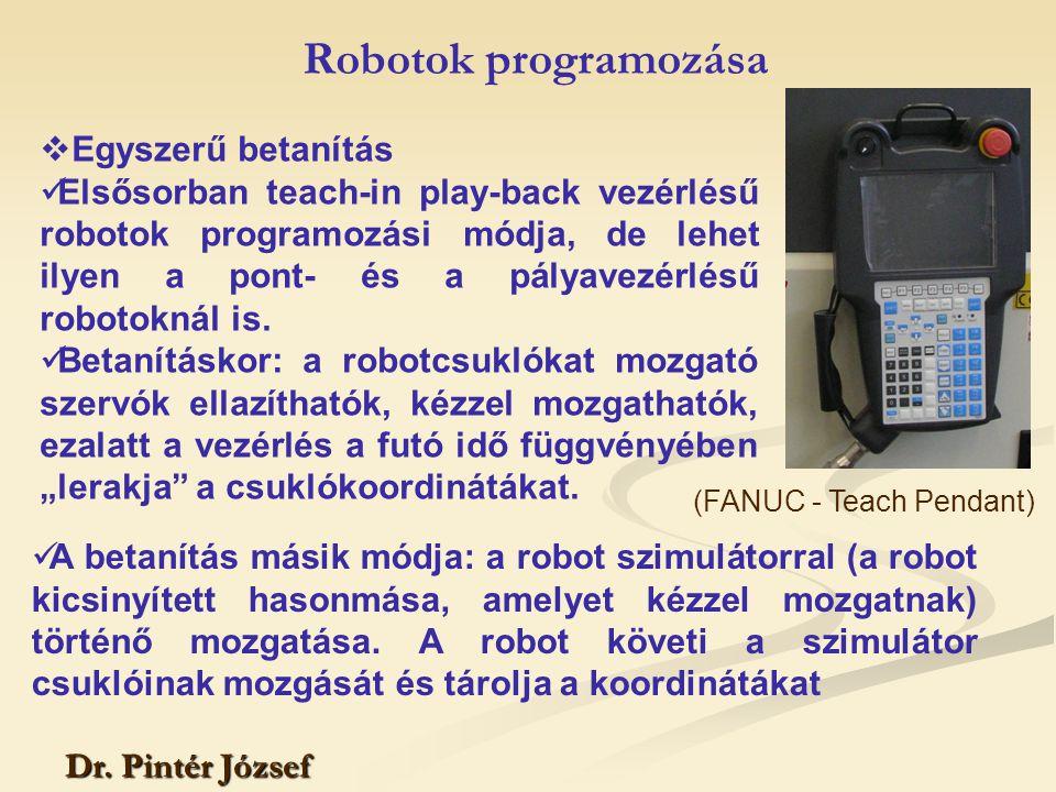 Robotok programozása Egyszerű betanítás