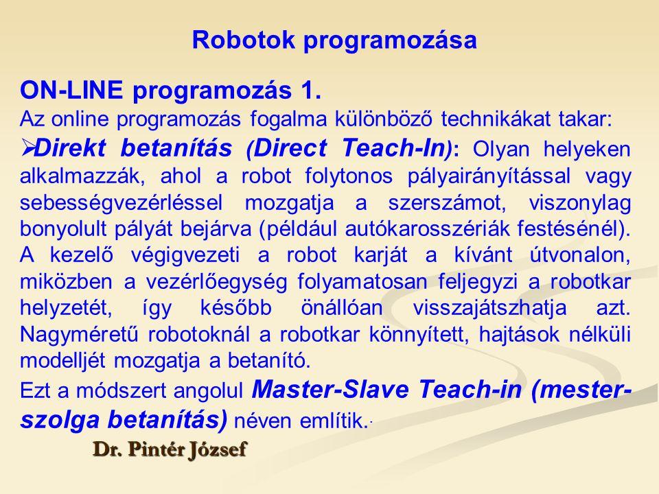 Robotok programozása ON-LINE programozás 1.