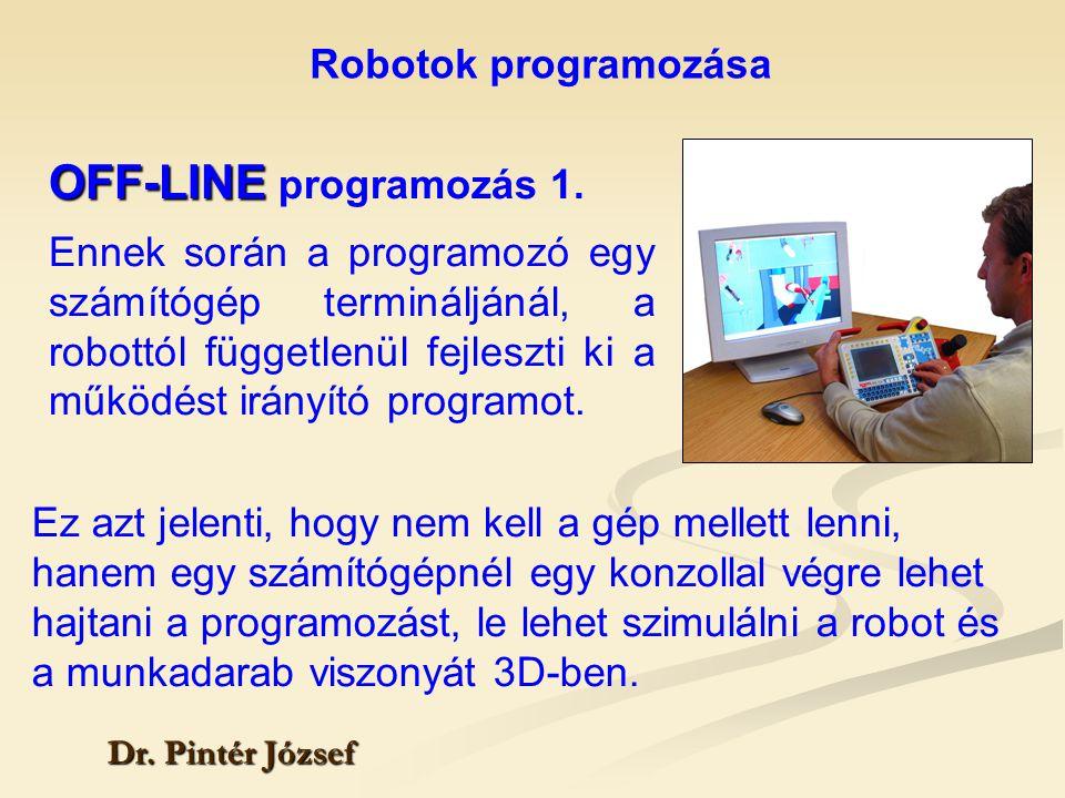 OFF-LINE programozás 1. Robotok programozása