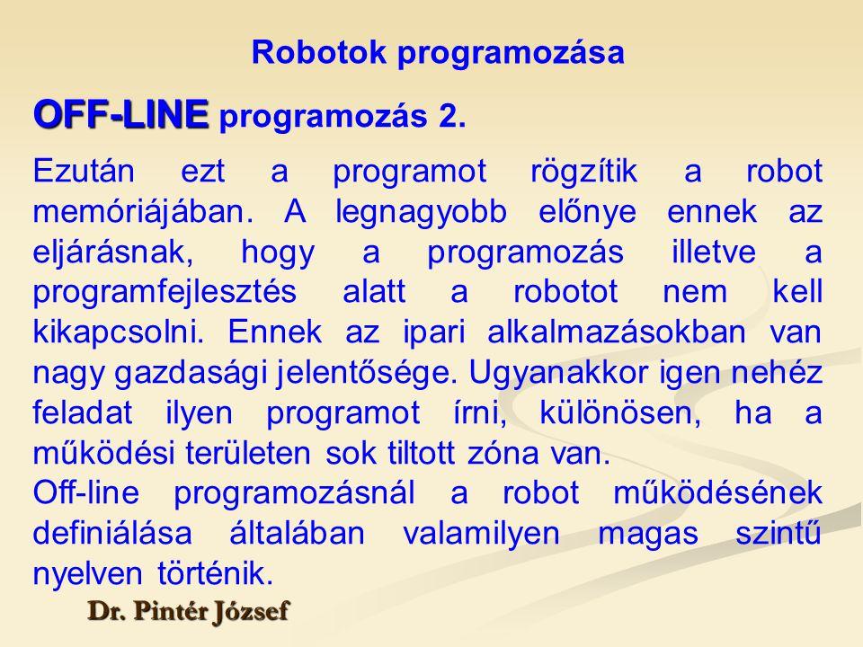 OFF-LINE programozás 2. Robotok programozása