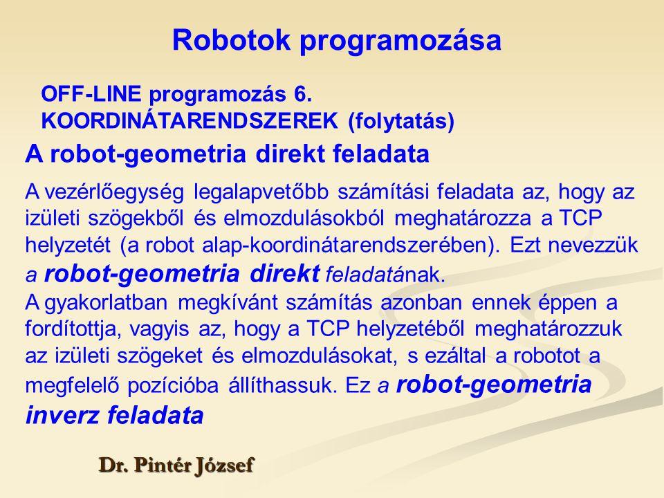Robotok programozása A robot-geometria direkt feladata