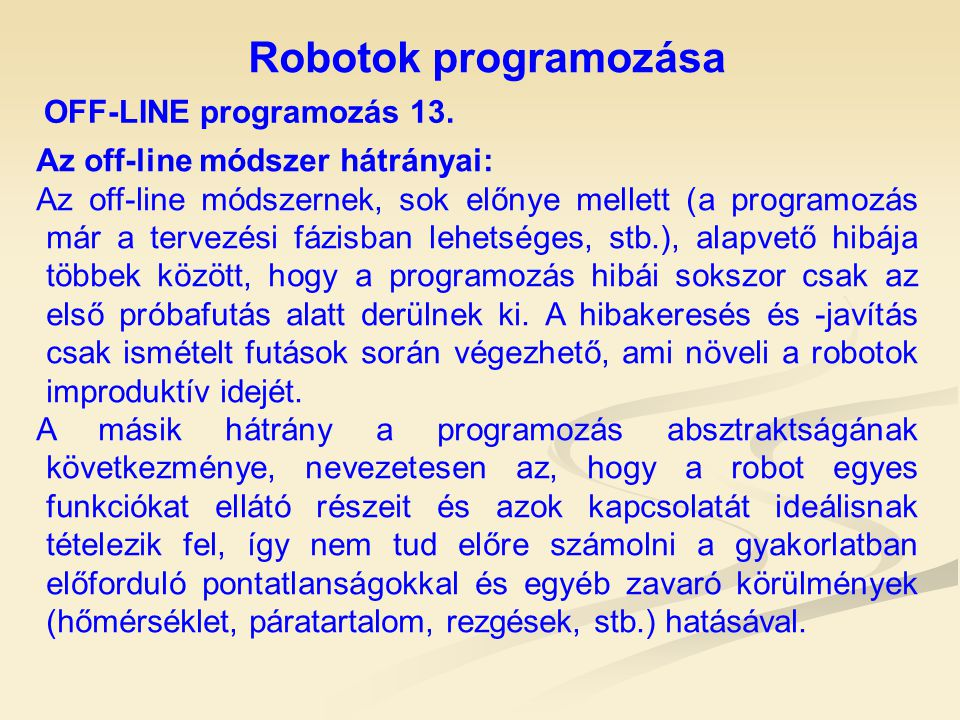 Robotok programozása OFF-LINE programozás 13.
