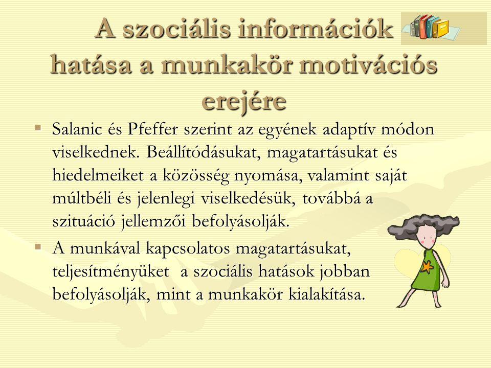 A szociális információk hatása a munkakör motivációs erejére