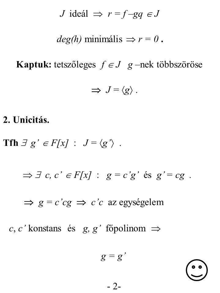Kaptuk: tetszőleges f  J g –nek többszöröse