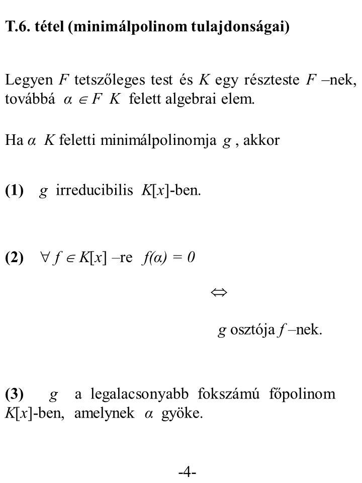 T.6. tétel (minimálpolinom tulajdonságai)