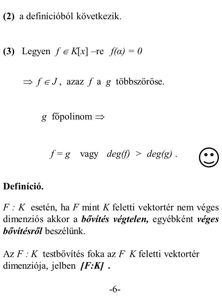 (2) a definícióból következik.