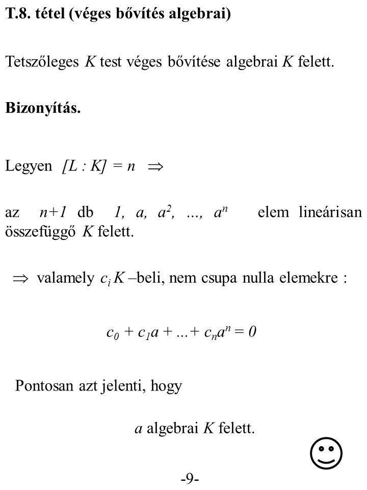 T.8. tétel (véges bővítés algebrai)
