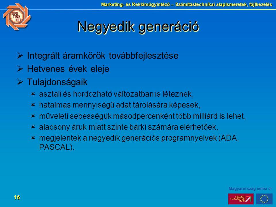 Negyedik generáció Integrált áramkörök továbbfejlesztése
